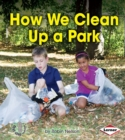 How We Clean Up a Park - eBook