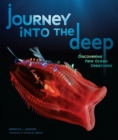 Journey into the Deep : Discovering New Ocean Creatures - eBook