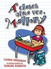 A clases otra vez, Mallory (Back to School, Mallory) - eBook