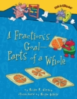 A Fraction's Goal - Parts of a Whole - eBook