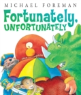 Fortunately, Unfortunately - eBook