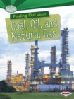 Finding Out About Coal Oil and Natural Gas - Book