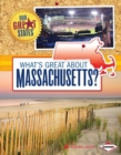 What's Great about Massachusetts? - eBook