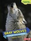 Gray Wolves : Howling Pack Mammals - eBook