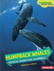 Humpback Whales : Musical Migrating Mammals - eBook