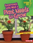 Experiment with What a Plant Needs to Grow - eBook