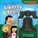 Can We Ring the Liberty Bell? - eBook