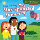"Can You Sing ""The Star-Spangled Banner""? - eBook"
