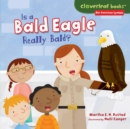 Is a Bald Eagle Really Bald? - eBook