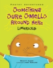 Something Sure Smells Around Here : Limericks - eBook