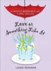 Love or Something Like It - eBook