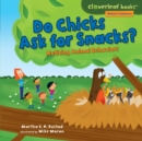 Do Chicks Ask for Snacks? : Noticing Animal Behaviors - eBook