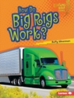 How Do Big Rigs Work? - eBook