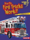 How Do Fire Trucks Work? - eBook