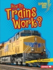 How Do Trains Work? - eBook
