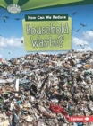 How Can We Reduce Household Waste - Book