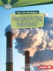 How Can We Reduce Manufacturing Pollution - Book