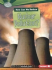 How Can We Reduce Nuclear Pollution - Book