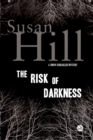 The Risk of Darkness : A Simon Serrailler Mystery - eBook