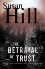 The Betrayal of Trust : A Simon Serailler Mystery - eBook