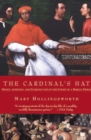 The Cardinal's Hat : Money, Ambition, and Everyday Life in the Court of a Borgia Prince - eBook