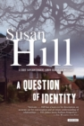 A Question of Identity : A Simon Serrailler Mystery - eBook