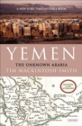 Yemen : The Unknown Arabia - eBook