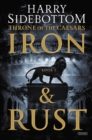 Iron and Rust : Throne of the Caesars: Book 1 - eBook