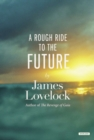 A Rough Ride to the Future - eBook