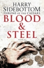 Blood and Steel : Throne of the Caesars: Book II - eBook