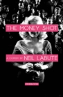 The Money Shot : A Play - eBook