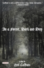 In a Forest, Dark and Deep : A Play - eBook
