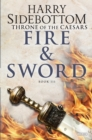 Fire and Sword : Throne of Caesars: Book Three - eBook