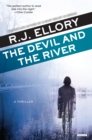The Devil and the River : A Thriller - eBook