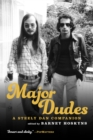 Major Dudes : A Steely Dan Companion - eBook