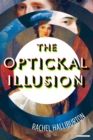 The Optickal Illusion : A Novel - eBook