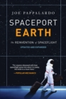 Spaceport Earth: The Reinvention of Spaceflight - Book