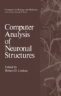 Computer Analysis of Neuronal Structures - eBook