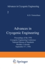 Advances in Cryogenic Engineering : Proceedings of the 1956 Cryogenic Engineering Conference National Bureau of Standards Boulder, Colorado September 5-7 1956 - eBook