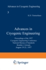 Advances in Cryogenic Engineering : Proceedings of the 1957 Cryogenic Engineering Conference, National Bureau of Standards Boulder, Colorado, August 19-21, 1957 - eBook
