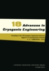 Advances in Cryogenic Engineering : Proceedings of the 1972. Cryogenic Engineering Conference. National Bureau of Standards. Boulder, Colorado. August 9-11, 1972 - eBook