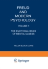 Freud and Modern Psychology : Volume 1: The Emotional Basis of Mental Illness - eBook