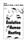 The Evolution of Human Hunting - eBook