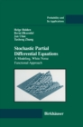 Stochastic Partial Differential Equations : A Modeling, White Noise Functional Approach - eBook