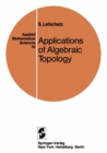 Applications of Algebraic Topology : Graphs and Networks. The Picard-Lefschetz Theory and Feynman Integrals - eBook