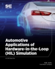 Automotive Applications of Hardware-in-the-Loop (HIL) Simulation - Book