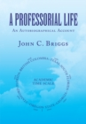 A Professorial Life : An Autobiographical Account - eBook