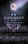 Judgment Day : The Rise of the Dragon and the Beasts - eBook