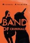 A Band of Criminals - eBook