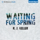 Waiting For Spring - eAudiobook